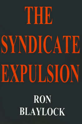 The Syndicate Expulsion by Ron Blaylock