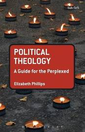 Political Theology by Elizabeth Phillips
