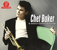 The Absolutely Essential 3CD Collection by Chet Baker