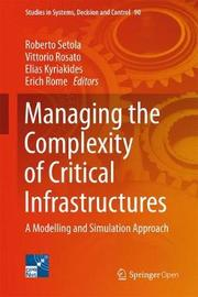 Managing the Complexity of Critical Infrastructures