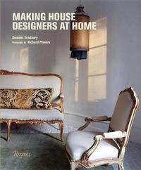 Making House by Dominic Bradbury