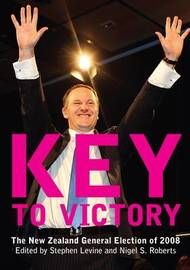 Key to Victory: The New Zealand General Election of 2008