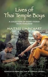 Lives of Thai Temple Boys by Maitree Limpichart image