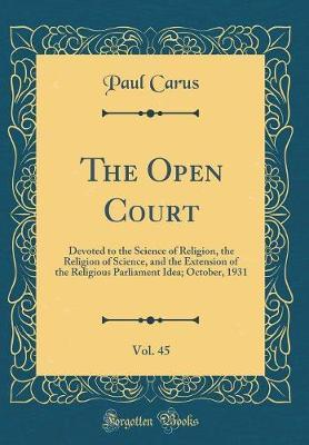 The Open Court, Vol. 45 by Paul Carus