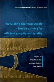 Regulating Pharmaceuticals in Europe: Striving for Efficiency, Equity and Quality by Elias Mossialos