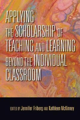 Applying the Scholarship of Teaching and Learning beyond the Individual Classroom image
