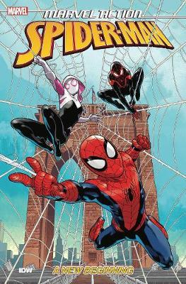 Marvel Action Spider-Man New Beginnings (Book One) by Delilah S Dawson