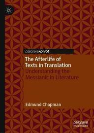 The Afterlife of Texts in Translation by Edmund Chapman