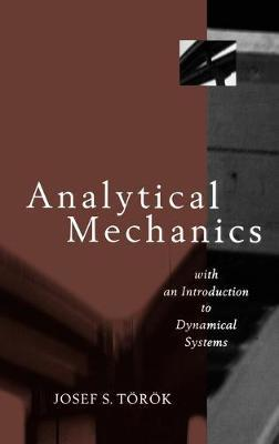 Analytical Mechanics by Joseph S. Torok