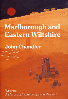 Marlborough and Eastern Wiltshire by John H. Chandler image