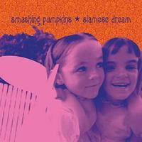 Siamese Dream (2011) by The Smashing Pumpkins