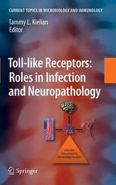 Toll-like Receptors: Roles in Infection and Neuropathology image