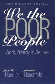 We the Poor People by Joel F Handler