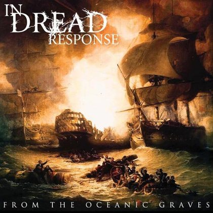 From the Oceanic Graves by In Dread Response