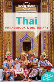 Lonely Planet Thai Phrasebook & Dictionary by Lonely Planet