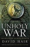 Unholy War by David Hair