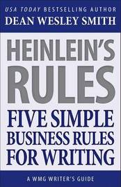 Heinlein's Rules by Dean Wesley Smith