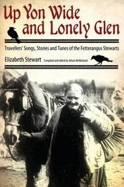 Up Yon Wide and Lonely Glen by Elizabeth Stewart