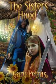 The Sisters Hood by Gary Petras