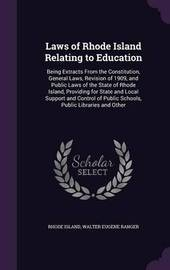 Laws of Rhode Island Relating to Education by Rhode Island
