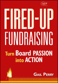 Fired-up Fundraising by Gail A. Perry image