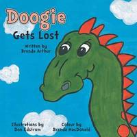 Doogie Gets Lost by Brenda Jolayne Arthur