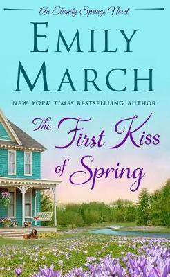 The First Kiss of Spring by Emily March