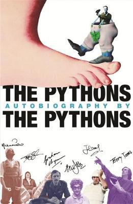 The Pythons' Autobiography By The Pythons by Graham Chapman image