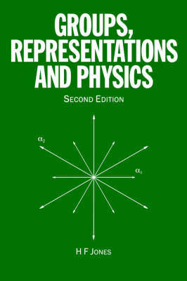 Groups, Representations and Physics by H.F. Jones