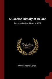 A Concise History of Ireland by Patrick Weston Joyce image