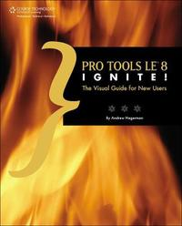 Pro Tools Le 8 Ignite! by Andrew Hagerman image