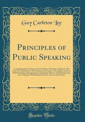Principles of Public Speaking by Guy Carleton Lee image