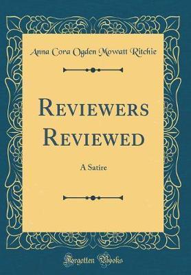 Reviewers Reviewed by Anna Cora Ogden Mowatt Ritchie