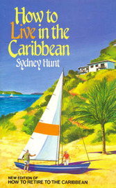 How To Live In The Caribbean by Sidney Hunt image
