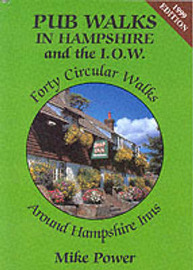 Pub Walks in Hampshire and the I.O.W. by Mike Power image