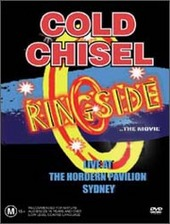 Cold Chisel - Ringside on DVD