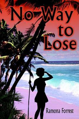 No Way to Lose by Ramona Forrest image