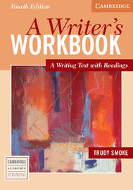 Cambridge Academic Writing Collection by Trudy Smoke