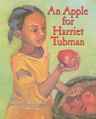 An Apple for Harriet Tubman Book and DVD Set by Glennette Tilley Turner