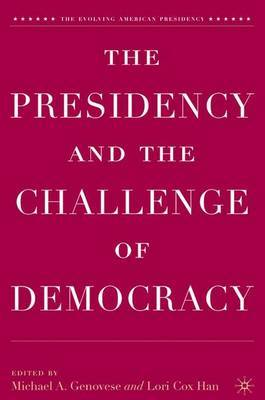The Presidency and the Challenge of Democracy image