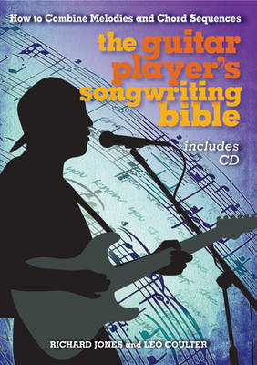 The Guitar Player's Songwriting Bible by Lee Coulter