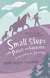 Small Steps with Paws and Hooves by Spud Talbot-Ponsonby image