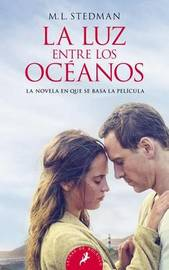 Luz Entre Los Oceanos, La by M. L. Stedman