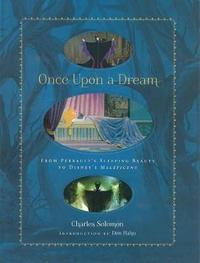 Once Upon A Dream by Charles Solomon