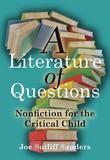 A Literature of Questions by Joe Sutliff Sanders