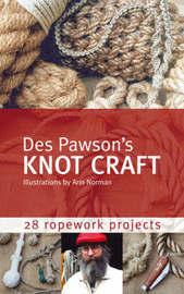 Des Pawson's Knot Craft by Des Pawson image