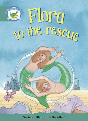 Literacy Edition Storyworlds Stage 6, Fantasy World, Flora to the Rescue by Narinder Dhami