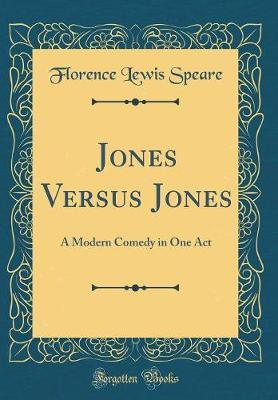 Jones Versus Jones by Florence Lewis Speare