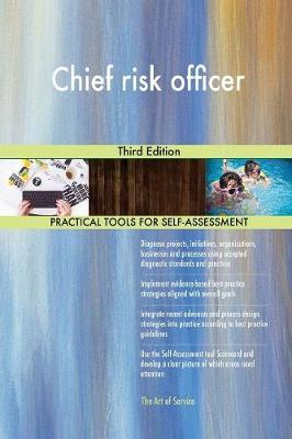 Chief Risk Officer Third Edition by Gerardus Blokdyk image