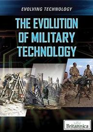 The Evolution of Military Technology by Gina Hagler image
